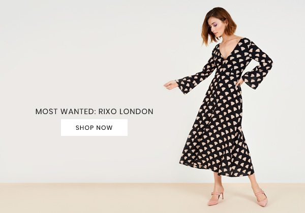 Most Wanted: Rixo London