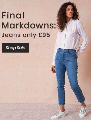 Final Markdowns: Jeans only £95