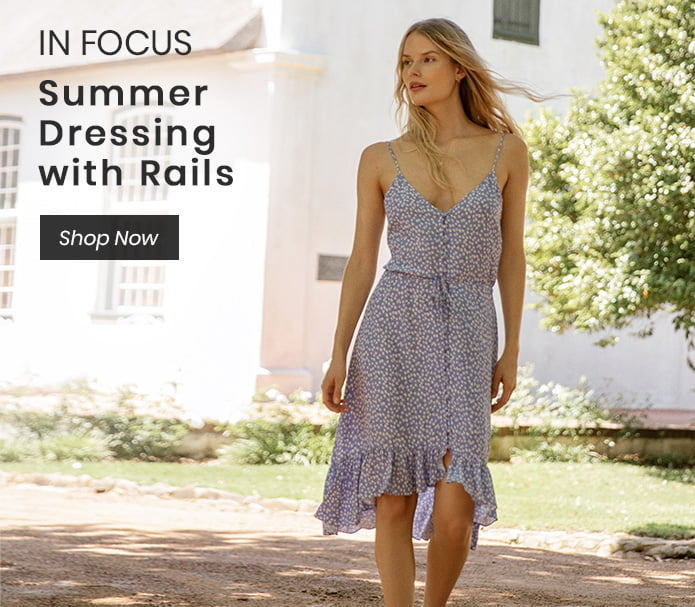 In Focus: Summer Dressing with Rails