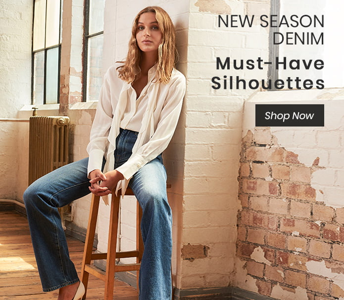 NEW SEASON DENIM: Must-Have Silhouettes
