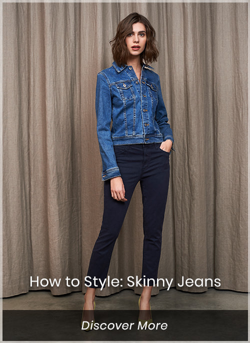 How to Style: Skinny Jeans