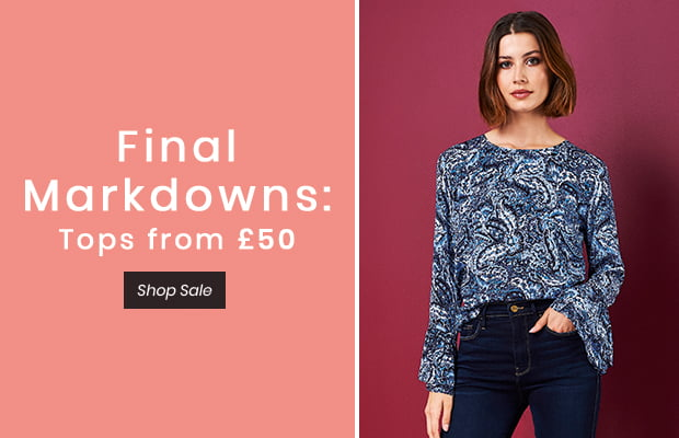 Final Markdowns: Tops from £50